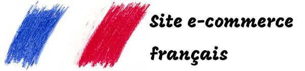 site e-commerce français